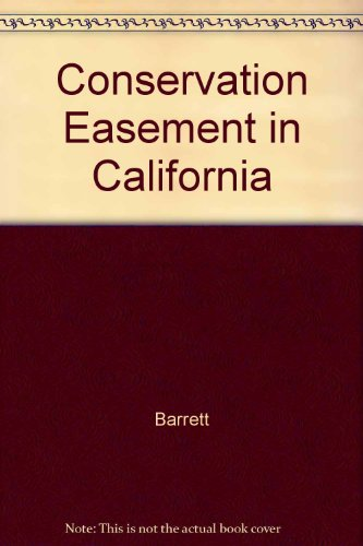 9780933280199: The Conservation Easement in California