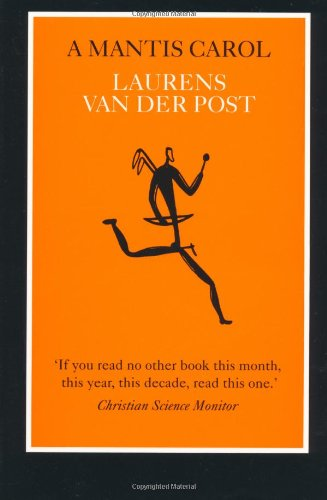 A Mantis Carol: van der Post,