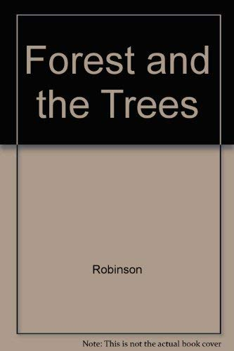 9780933280410: The Forest and the Trees: A Guide To Excellent Forestry