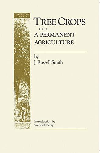 9780933280441: Tree Crops: A Permanent Agriculture (Conservation Classics)