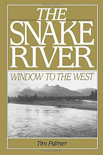 9780933280601: The Snake River: Window To The West