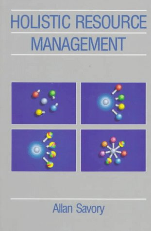 9780933280618: Holistic Resource Management: A Model for a Healthy Planet: 1