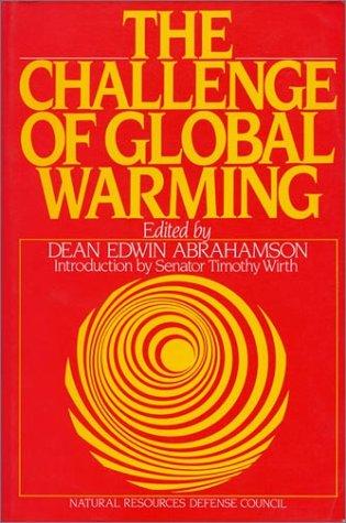 9780933280878: Challenge of Global Warming
