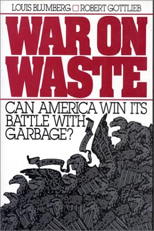 9780933280922: War on Waste: Can America Win Its Battle With Garbage?