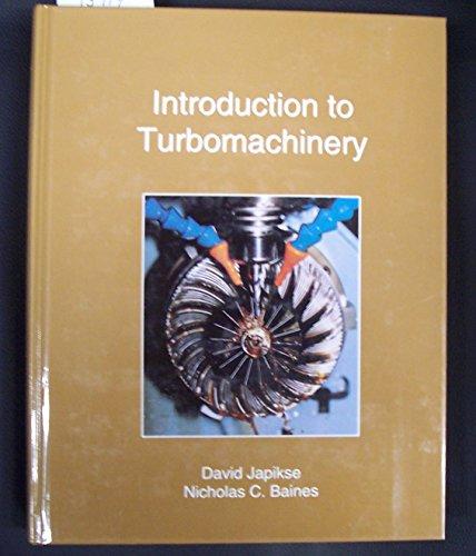 Introduction to Turbomachinery: Japikse, David
