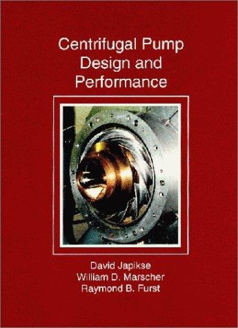 Centrifugal pump design and performance: Japikse, David