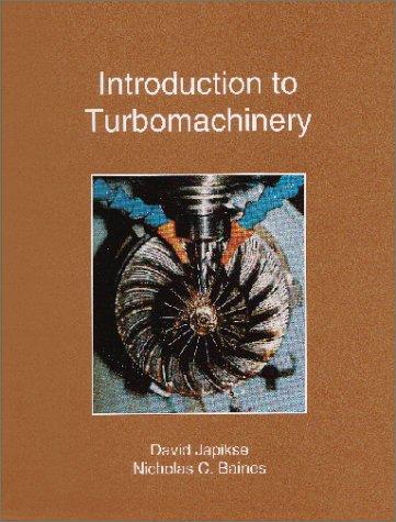Introduction to Turbomachinery: Baines, Nicholas C.,