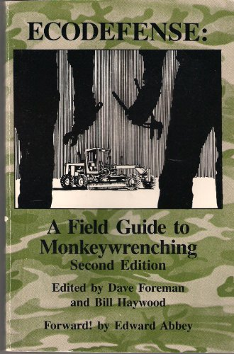 9780933285033: Ecodefense: A Field Guide to Monkeywrenching