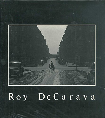 Roy DeCarava: Photographs: DeCarava, Roy. Edited