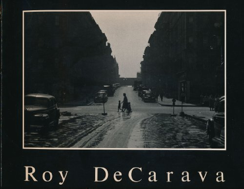 Roy DeCarava: Photographs: Editor-James Alinder; Photographer-Roy