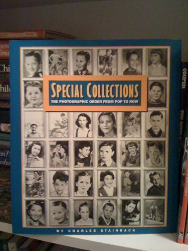 9780933286627: Special Collections: The Photographic Order from Pop To Now