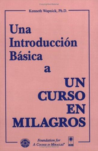 9780933291102: Una Introduccion Basica a UN Curso En Milagros