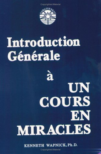 9780933291263: Introduction Générale à Un Cours en Miracles (French Edition)