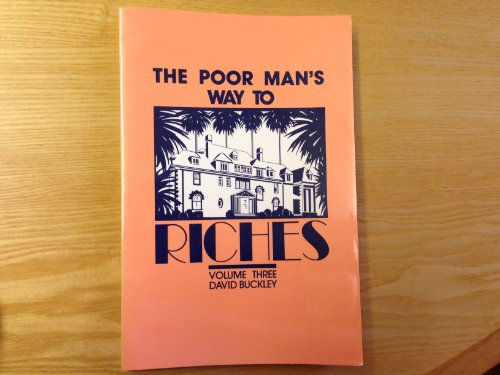 9780933301405: The Poor Man's Way to Riches (Volume 3)