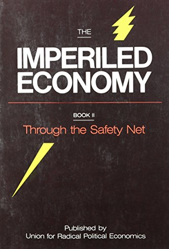 9780933306516: The Imperiled Economy, Book II: Through the Safety Net