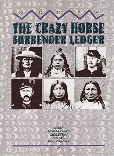 9780933307018: The Crazy Horse Surrender Ledger
