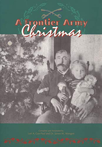 A frontier army Christmas: Cox-Paul, Lori A