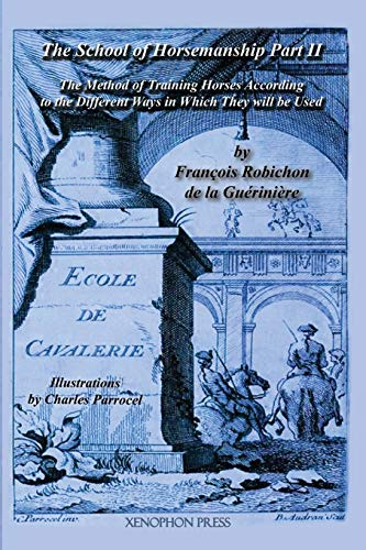 9780933316010: Ecole de Cavalerie (School of Horsemanship, Part 2)
