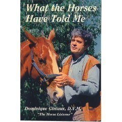 9780933316072: What the Horses Have Told Me: An essay on equine osteopathy