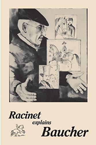 9780933316089: Racinet Explains Baucher