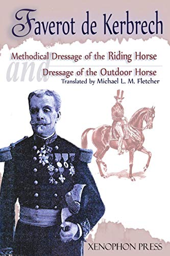 9780933316171: 'Methodical Dressage of the Saddle Horse-Dressage of the Outdoor Horse'