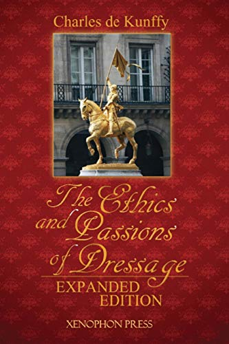 The Ethics and Passions of Dressage: De Kunffy, Charles