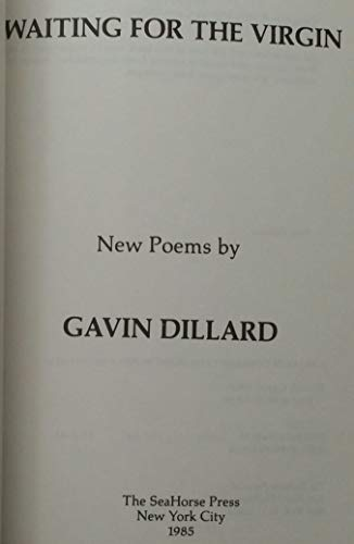 9780933322226: Waiting for the Virgin: New Poems