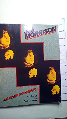 9780933328228: Jim Morrison an Hour for Magic