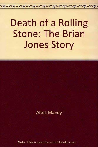 9780933328372: Death of a Rolling Stone: The Brian Jones Story