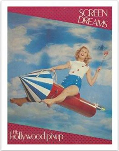 9780933328525: Screen Dreams: The Hollywood Pin-Up, Photographs from the Kobol Collection