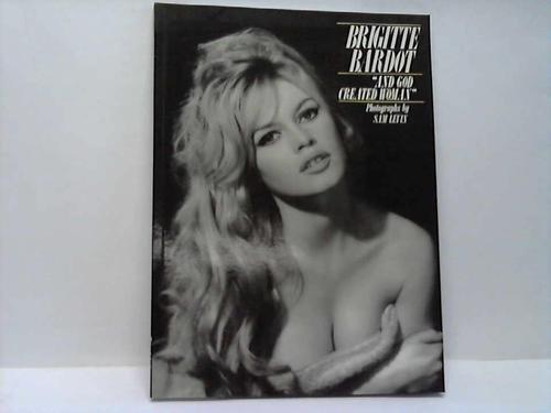 "Brigitte Bardot: ""And God Created Woman"": Boyer, Raymond, Guerif, Francois"