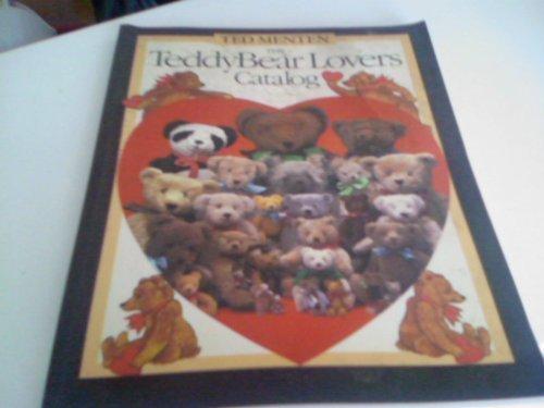 The TeddyBear Lovers Catalog: Menten, Ted,