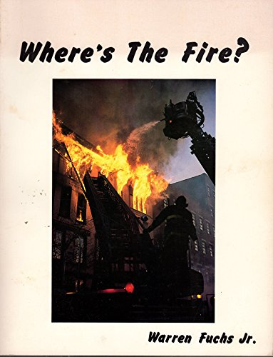 9780933341128: Pictorial Report on Fire Fighting: Where's the Fire?