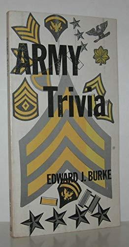 Army Trivia: Burke, Edward J.