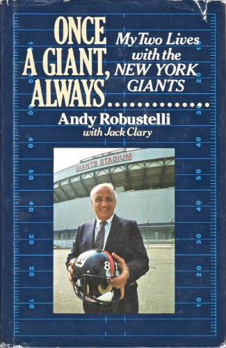 9780933341265: Once a Giant, Always....: My two Lives with the New York Giants