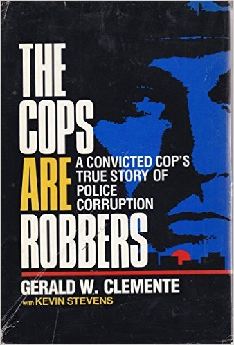 9780933341708: The Cops Are Robbers: A Convicted Cop's True Story of Police Corruption
