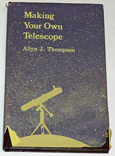 9780933346123: Making Your Own Telescope