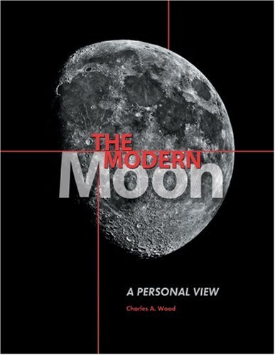 9780933346994: The Modern Moon: A Personal View