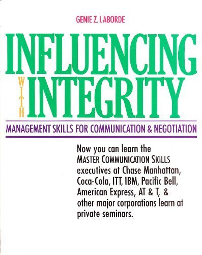 9780933347106: Influencing With Integrity : Management Skills for Communication and Negotiation