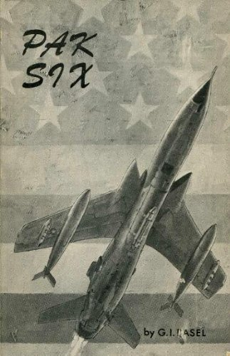 9780933362079: Pak 6, Story of the Air-War North Vietnam