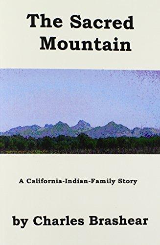 9780933362260: The Sacred Mountain, a California-Indian-Family Anatomy