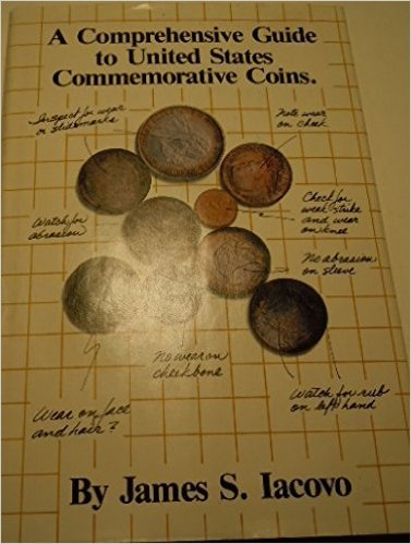 9780933372009: A comprehensive guide to United States commemorative coins
