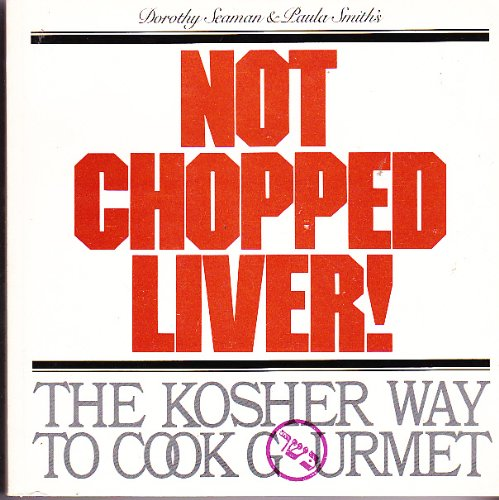 9780933374003: Not Chopped Liver