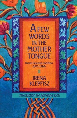 Few Words In The Mother Tongue: Irena Klepfisz