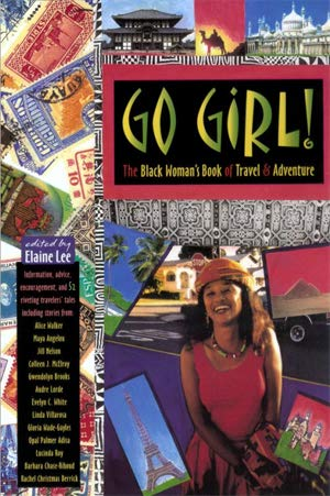 9780933377424: Go Girl!: The Black Woman's Book of Travel and Adventure