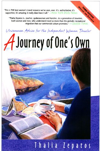 9780933377523: A Journey of One's Own: Uncommon Advice for the Independent Woman Traveler Third Edition