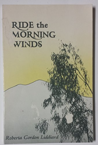 9780933380295: Ride the Morning Winds