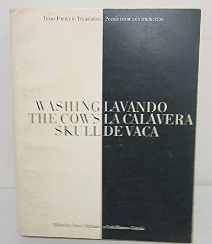 9780933384064: Washing the Cow's Skull/Lavanda LA Galavera De Vaca