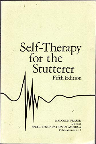 9780933388215: Self-therapy for the stutterer (Publication / Speech Foundation of America)