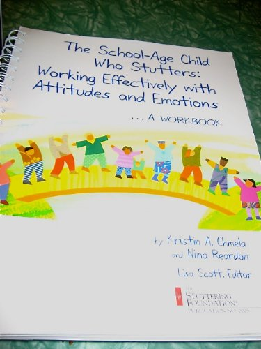 The school-age child who stutters: Working effectively: Kristin Chmela